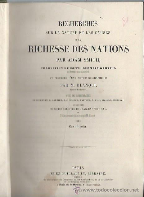 Libros antiguos: RECHERCHES SUR LA NATURE ET LES CAUSES DE LA RICHESSE DES NATIONS, ADAM SMITH, PARIS 1843 - Foto 2 - 43647299