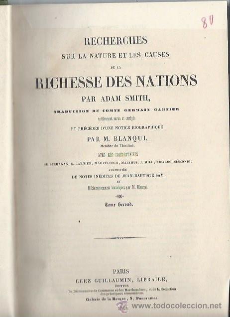 Libros antiguos: RECHERCHES SUR LA NATURE ET LES CAUSES DE LA RICHESSE DES NATIONS, ADAM SMITH, PARIS 1843 - Foto 5 - 43647299