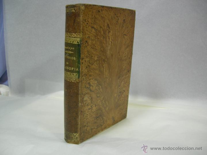 Libros antiguos: ESTUDIOS CRITICOS DE FILOSOFIA, POLITICA Y LITERATURA POR F. DE PAULA CANALEJAS, BAILLY 1872 - Foto 2 - 43999676