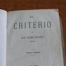 Libros antiguos: EL CRITERIO POOR DON JAIME BALMES. 1876.. Lote 44041384