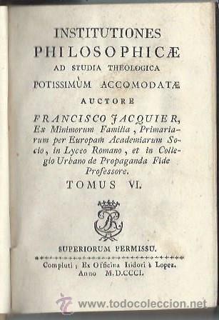 INSTITUTIONES PHILOSOPHICAE AD STUDIA THEOLOGICA POTISSIMUM ACCOMODATE,FRANCISCO JACQUIER,TM IV,1701 (Libros Antiguos, Raros y Curiosos - Pensamiento - Filosofía)