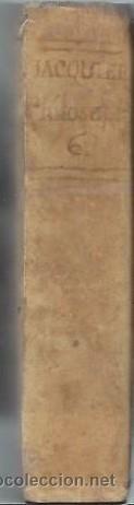 Libros antiguos: INSTITUTIONES PHILOSOPHICAE AD STUDIA THEOLOGICA POTISSIMUM ACCOMODATE,FRANCISCO JACQUIER,TM IV,1701 - Foto 3 - 44202380