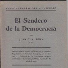 Libros antiguos: SENDERO DEMOCRACIA. GUAL. SOCIEDAD TEOSÓFICA. BARCELONA. 1934. FILOSOFÍA. SOCIOLOGÍA.. Lote 46477239