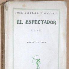 Libros antiguos: EL ESPECTADOR. JOSÉ ORTEGA Y GASSET 1933 REVISTA DE OCCIDENTE. Lote 46761689