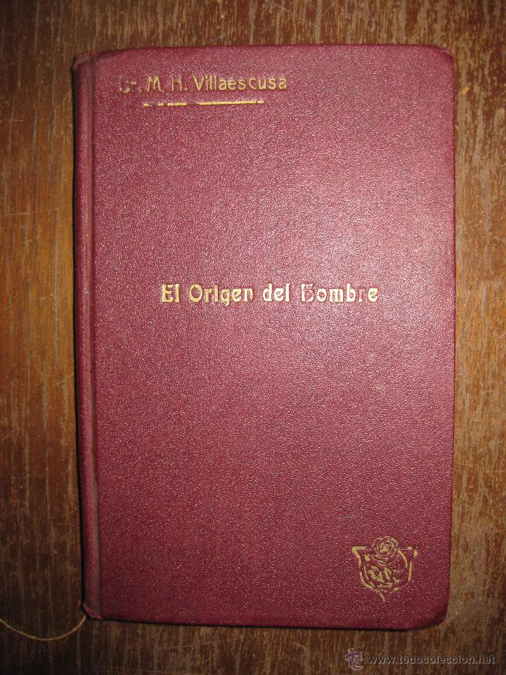 ESTUDIOS FILOSOFICOS. I EL ORIGEN DEL HOMBRE. DR. MODESTO HERNANDEZ VILLAESCUSA. JUAN GILI 1913 (Libros Antiguos, Raros y Curiosos - Pensamiento - Filosofía)