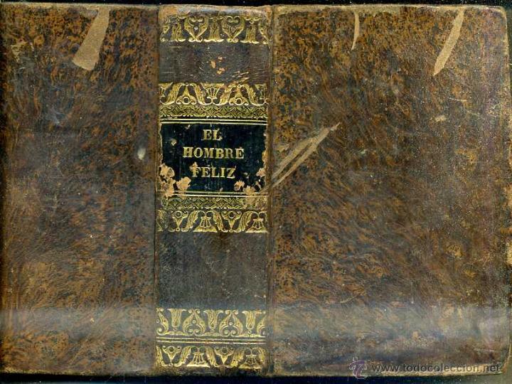 ALMEIDA : EL HOMBRE FELIZ O ARTE DE VIVIR CONTENTO (1837) 711 PÁGINAS - 25 GRABADOS (Libros Antiguos, Raros y Curiosos - Pensamiento - Filosofía)