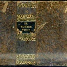 Libros antiguos: ALMEIDA : EL HOMBRE FELIZ O ARTE DE VIVIR CONTENTO (1837) 711 PÁGINAS - 25 GRABADOS. Lote 47327620