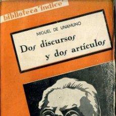 Libros antiguos: MIGUEL DE UNAMUNO : DOS DISCURSOS Y DOS ARTÍCULOS (HISTORIA NUEVA ÍNDICE, C. 1930). Lote 47920391