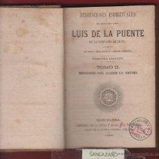 Libros antiguos: MEDITACIONES ESPIRITUALES-DEL VENERABLE LUIS DE LA PUENTE - CÍA. DE JESUS. 2 TOMOS AÑO 1868 LR476. Lote 47949619