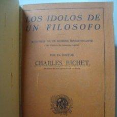 Libros antiguos: RICHET - LOS ÍDOLOS DE UN FILÓSOFO. MEMORIAS DE UN HOMBRE INSIGNIFICANTE (ARALUCE) RAMON SARRÓ. Lote 48437947