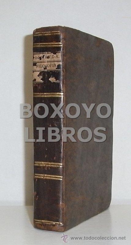 Libros antiguos: ALMEYDA (o ALMEIDA), Teodoro de. Recreación filosófica o Diálogo sobre la filosofía natural...1803 - Foto 2 - 48410318