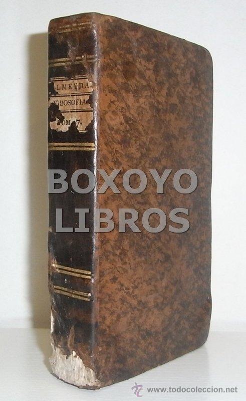 Libros antiguos: ALMEYDA (o ALMEIDA), Teodoro de. Recreación filosófica o Diálogo sobre la filosofía natural...1803 - Foto 11 - 48410318