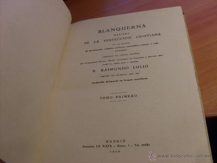 Libros antiguos: RAIMUNDO LULIO (BLANQUERNA TOMO I) BIBLIOTECA FILOSOFOS ESPAÑOLES 1929. INTONSO (LB24) - Foto 3 - 48600339