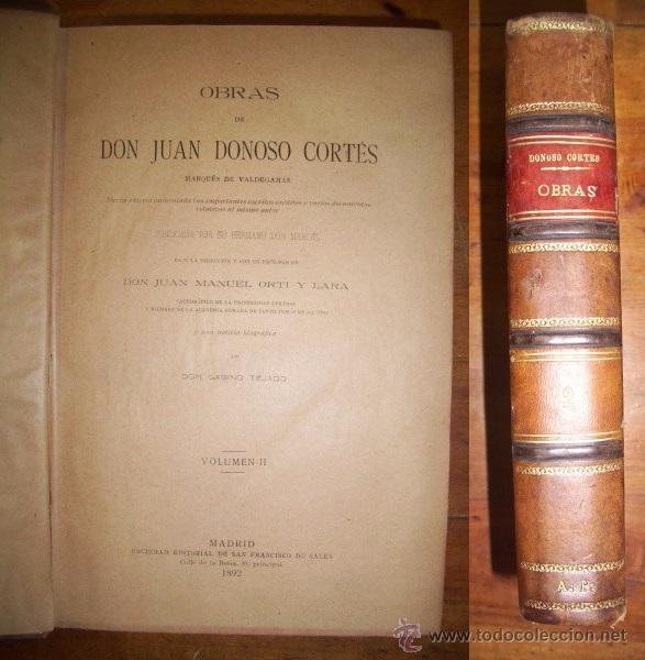 OBRAS DE DON JUAN DONOSO CORTÉS : NUEVA EDICIÓN AUMENTADA... VOLUMEN II (Libros Antiguos, Raros y Curiosos - Pensamiento - Filosofía)