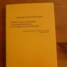 Libros antiguos: SOBRE LA ESENCIA DEL SABIO Y SUS MANIFESTACIONES .... J.GOTTLIEB FICHTE. ED. TECNOS1988 129 PAG. Lote 48939269