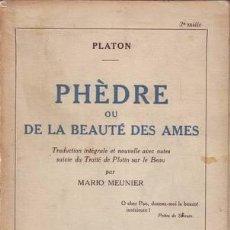 Libros antiguos: PLATON: PHEDRE OU LA BEAUTE DES AMES. 1922. Lote 49367886