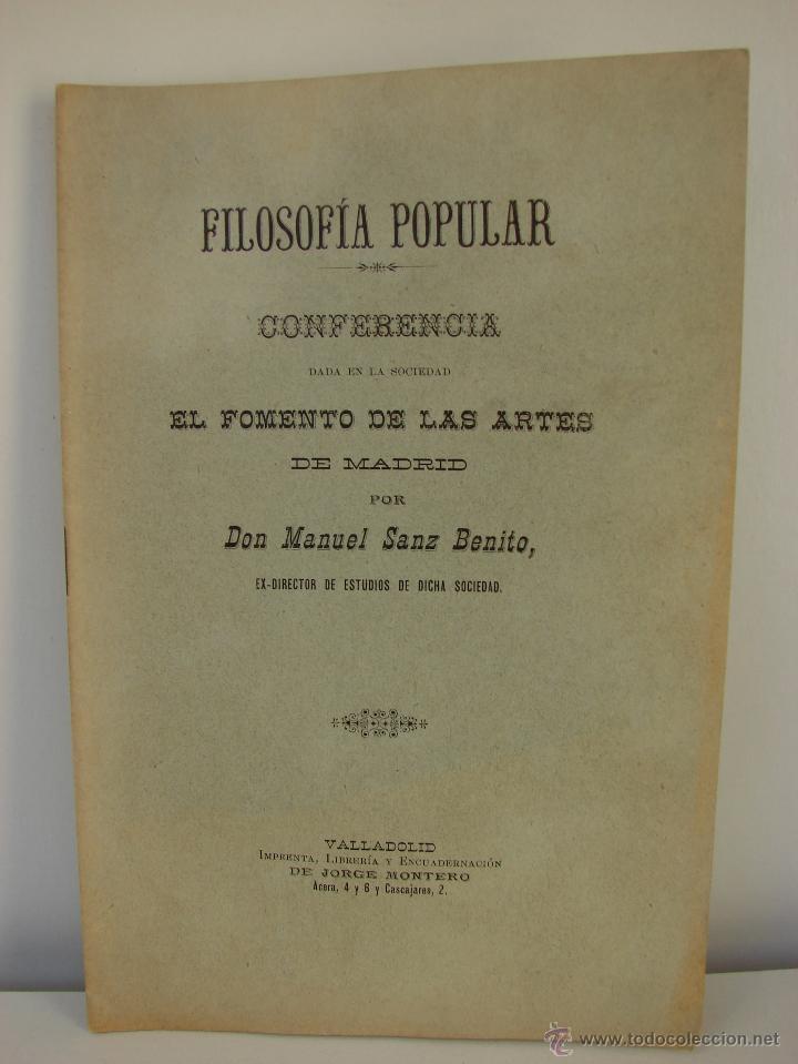FILOSOFIA POPULAR. CONFERENCIA POR DON MANUEL SANZ BENITO. VALLADOLID SIGLO XIX (Libros Antiguos, Raros y Curiosos - Pensamiento - Filosofía)