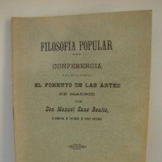 Libros antiguos: FILOSOFIA POPULAR. CONFERENCIA POR DON MANUEL SANZ BENITO. VALLADOLID SIGLO XIX. Lote 49532046