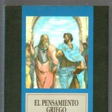 Libros antiguos: EL PENSAMIENTO GRIEGO. ANTONIO L. BOUZA. EDITORIAL RONSEL.. Lote 49571536