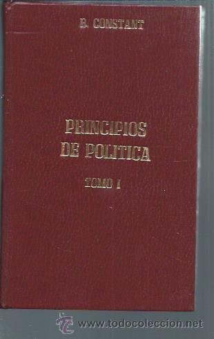 PRINCIPIOS DE POLÍTICA, BENJAMIN CONSTANT, TM I, MADRID 1890, BIBLIOTECA ECONÓMICA FILOSÓFICA VOL LI (Libros Antiguos, Raros y Curiosos - Pensamiento - Filosofía)