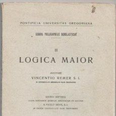 Libros antiguos: LOGICA MAYOR. SUMMA PHILOSOPHIAE SCHOLASTICAE II, VICENTIO REMER. Lote 50082652