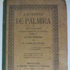 Libros antiguos: LAS RUINAS DE PALMIRA, EDICIÓN POPULAR, BARCELONA 1892. Lote 50095186