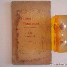 Libros antiguos: FRAY-BUSCÓN. SUEÑOS FANTÁSTICOS (HISTORIETAS FILOSÓFICAS) 1906. Lote 50243686