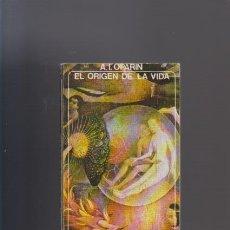 Libros antiguos: EL ORIGEN DE LA VIDA - A. I. OPARIN - AKAL EDITORIAL 1979. Lote 50297911