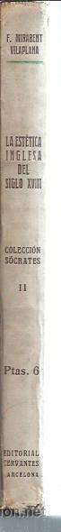 Libros antiguos: LA ESTÉTICA INGLESA DEL SIGLO XVIII, FRANCISCO MIRABENT, EDITORIAL CERVANTES BARCELONA 1927, RÚSTICA - Foto 3 - 50502832