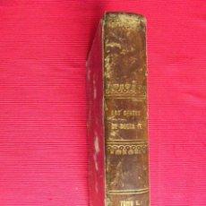 Libros antiguos: LAS GENTES DE BUENA FE (MEMORIAS DE CUATRO PILLOS) - D. MANUEL FERNÁNDEZ Y GONZÁLEZ (TOMO II). Lote 50823572