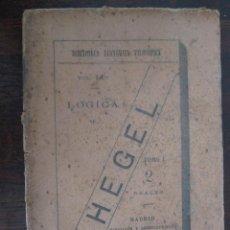 Libros antiguos: LÓGICA DE HEGEL, TOMO I. 1892.. Lote 50921221