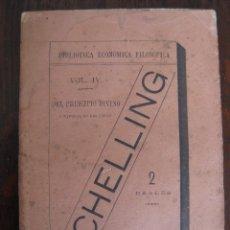 Libros antiguos: DEL PRINCIPIO DIVINO Y NATURAL DE LAS COSAS SCHELLING. . 1881.. Lote 50922541