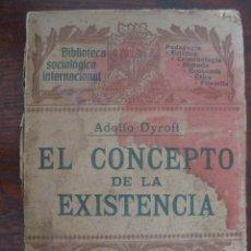 Libros antiguos: EL CONCEPTO DE LA EXISTENCIA. POR ADOLFO DYROFF. 1906. Lote 50923088