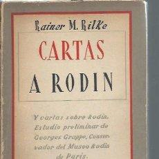 Libros antiguos: CARTAS A RODIN, RAINER MARÍA RILKE, EDS. ARCHIPIELAGO BUENOS AIRES SIN FECHAR, RÚSTICA. Lote 51415715