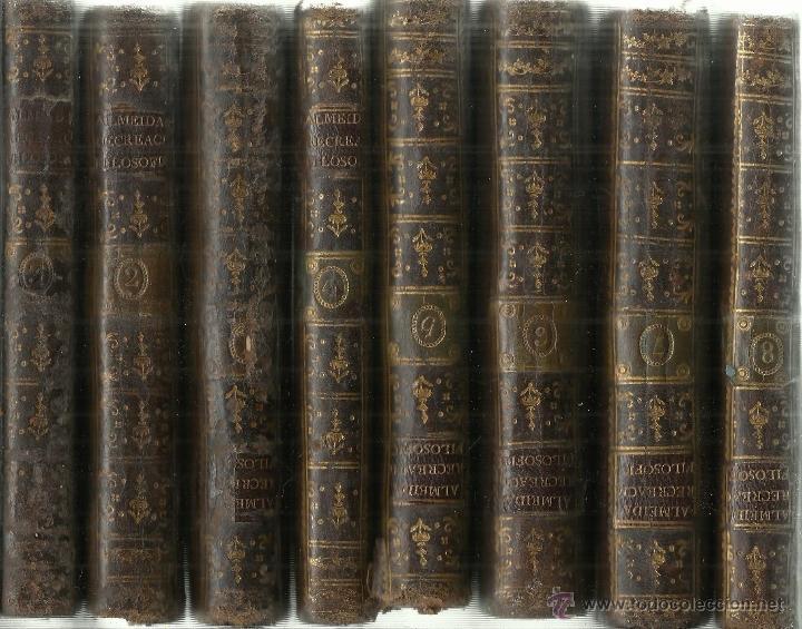 RECREACIÓN FILOSÓFICA. TEODORO DE ALMEIDA. 8 TOMOS. IMPRENTA REAL. MADRID. 1792 (Libros Antiguos, Raros y Curiosos - Pensamiento - Filosofía)