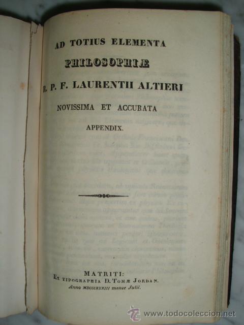Libros antiguos: ELEMENTA PHILOSOPHIAE EN ADOLESCENTUM USUM ADORNATA - A. F. LAURENTIO ALTIERI - 1833 - Foto 12 - 52030837