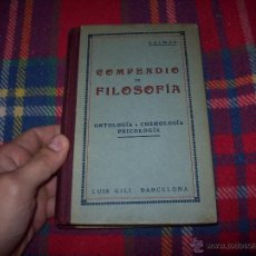 Libros antiguos: COMPENDIO DE FILOSOFÍA .ONTOLOGÍA,COSMOLOGÍA Y PSICOLOGÍA.FEDERICO DALMÁU. LUIS GILI,ED.1923. FOTOS. Lote 52331060