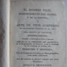 Libros antiguos: EL HOMBRE FELIZ INDEPENDIENTE DEL MUNDO TEODORO DE ALMEIDA IMPRENTA REAL 1796 GRABADOS MAPA. Lote 52802593
