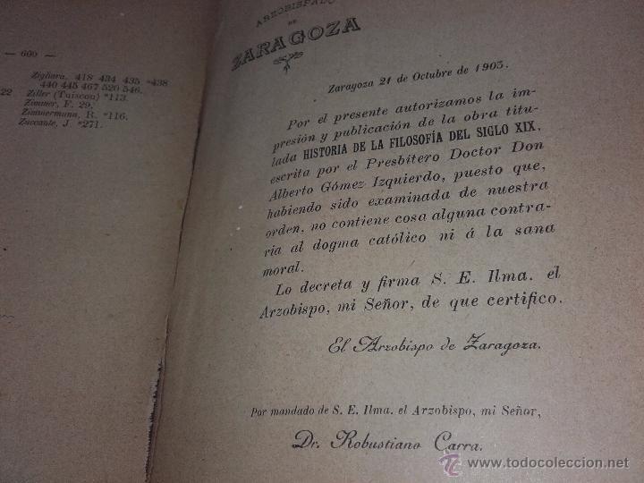 Libros antiguos: LIBRO- HISTORIA DE LA FILOSOFIA DEL SIGLO XIX-A. GÓMEZ IZQUIERDO--AÑO1903 - Foto 4 - 52939017