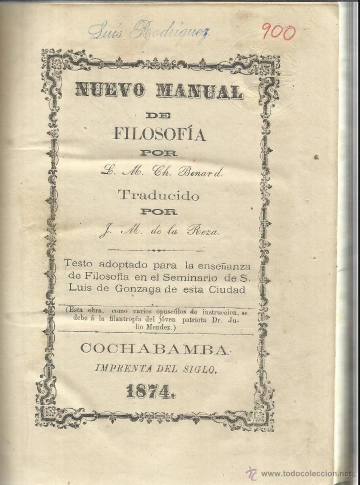 NUEVO MANUAL DE FILOSOFÍA. CH. BENARD. COCHABAMBA. BOLIVIA. 1974 (Libros Antiguos, Raros y Curiosos - Pensamiento - Filosofía)