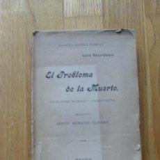 Libros antiguos: EL PROBLEMA DE LA MUERTE, LUIS BOURDEAU,. Lote 53317415