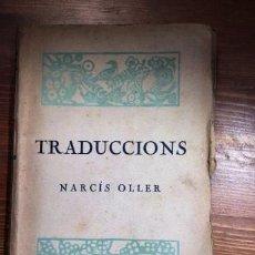 Libros antiguos: TRADUCCIONS NARCIS OLLER GUSTAU FLAUBERT, PERE LOTTI, VICTOR HUGO, EÇA DE QUEIROS. Lote 53431035