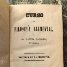 Libros antiguos: CURSO DE FILOSOFÍA ELEMENTAL (T.1 HISTORIA DE LA FILOSOFÍA) D. JAIME BALMES 1847. EX-LIBRIS.. Lote 53474126