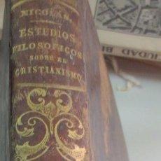 Libros antiguos: ESTUDIOS FILOSÓFICOS SOBRE EL CRISTIANISMO TOMO 3 AUGUSTO NICOLÁS AÑO 1851 SIGLO XIX . Lote 53513966
