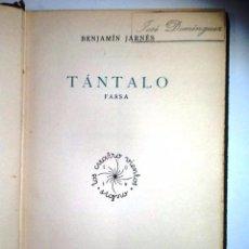 Libros antiguos: TANTALO. BENJAMIN JARNES. 1ª EDICION 1935. Lote 53595407