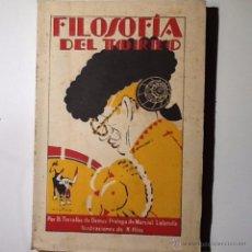Libros antiguos: FILOSOFIA DEL TOREO. 1932 TORRALBA DE DAMAS,, PROLOGO MARCIAL LALANDA. ILUSTRACIONES K-HITO. Lote 193936257