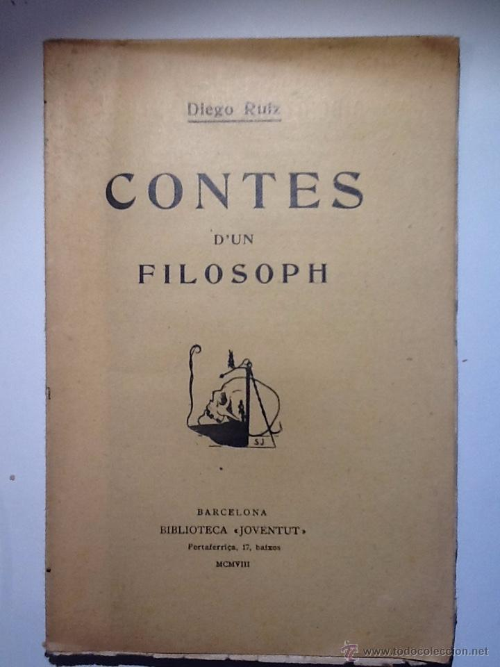 CONTES D'UN FILOSOPH. 1908. DIEGO RUIZ. INTONSO (Libros Antiguos, Raros y Curiosos - Pensamiento - Filosofía)