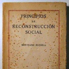 Libri antichi: RUSSELL, BERTRAND - PRNCIPIOS DE RECONSTRUCCIÓN SOCIAL - MADRID 1921. Lote 54023723
