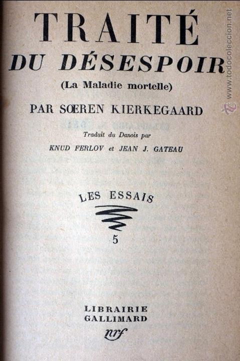 Libros antiguos: Traité du Désespoir (La maladie mortelle) Soeren Kierkegaard - Foto 2 - 54248962