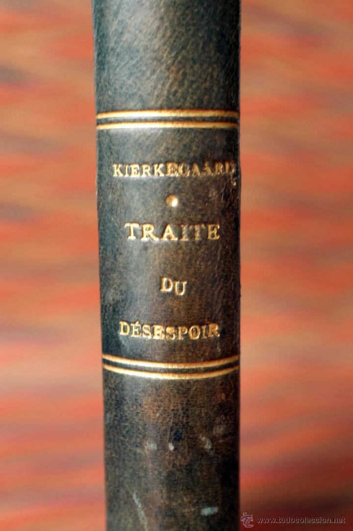 Libros antiguos: Traité du Désespoir (La maladie mortelle) Soeren Kierkegaard - Foto 3 - 54248962